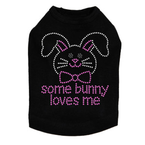 Some Bunny Loves Me dog tank for large and small dogs.