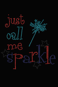 Just Call Me Sparkle - Women's T-shirt