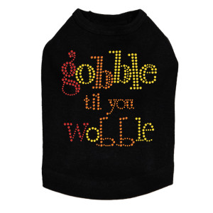 Gobble til you Wobble - Dog Tank