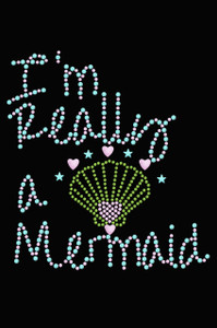 I'm Really A Mermaid - Women's T-Shirt