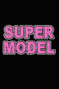 Super Model (Pink) - Women's Tee