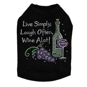 Wine Bottle, Glass & Grapes - Live Simply... - Dog Tank