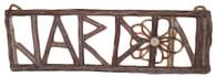 """Twig JARDIN Sign 26""""x9""""H (min 2)"""