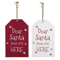 """Santa stop here"" hanging sign (2 styles) 5.5""x9"""