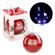 "3"" LED Ornament ""Best Mom"""
