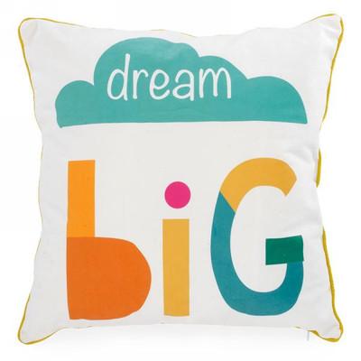 """Dream Big cushion 17""""X17"""""""
