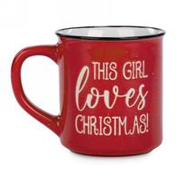 "Ceramic Mug ""This Girl Loves Christmas"" 3.5""x4""H"