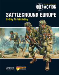 Bolt Action: Battleground Europe: D-Day to Germany Supplement