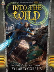 Into the Wild - Book 2 of the Malcontents