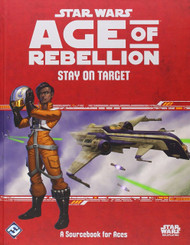 Star Wars: Age of Rebellion - Stay on Target