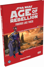 Star Wars: Age of Rebellion - Friends Like These