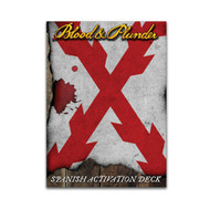Blood & Plunder: Spanish Activation Deck