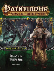 Pathfinder: Adventure Path - Strange Aeons Part 3 - Dreams of the Yellow King