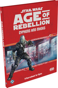 Star Wars: Age Of Rebellion - Star Wars Rpg: Age Of Rebellion - Cyphers And Masks Hardcover