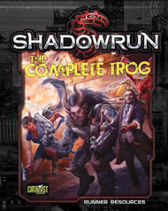 Shadowrun: The Complete Trog