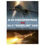B-52 Stratofortress Vs Sa-2 Guideline Sam: Vietnam 1972-73