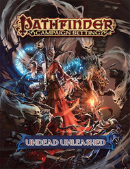 Pathfinder: Campaign Setting: Undead Unleashed