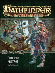 Pathfinder: Adventure Path: Giantslayer Part 3 - Forge of the Giant God