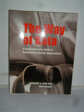 THE WAY OF KATA by Lawrence Kane and Kris Wilder