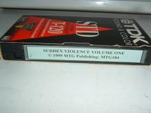 SUDDEN VIOLENCE VOL 1  MTG184   (VHS VIDEO)