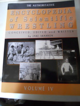 THE AUTHORITATIVE ENCYCLOPEDIA OF WRESTLING VOLUME 4 by Jake Shannon
