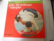 Judo - für Anfänger und Kämpfer (GERMAN)  by Masahiko Kimura