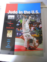 Judo in the U.S. : a Century of Dedication by Brouse & Matsumoto