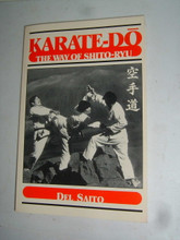 Karate-Do: The Way of Shito-Ryu by DEL SAITO Softcover First Edition