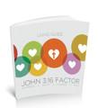 John 3:16 Living Guide Print Edition