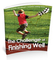 Print: Challenge of Finishing Well