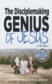 The Disciplemaking Genius of Jesus Kindle, Nook, Apple Books DIGITAL EDITION