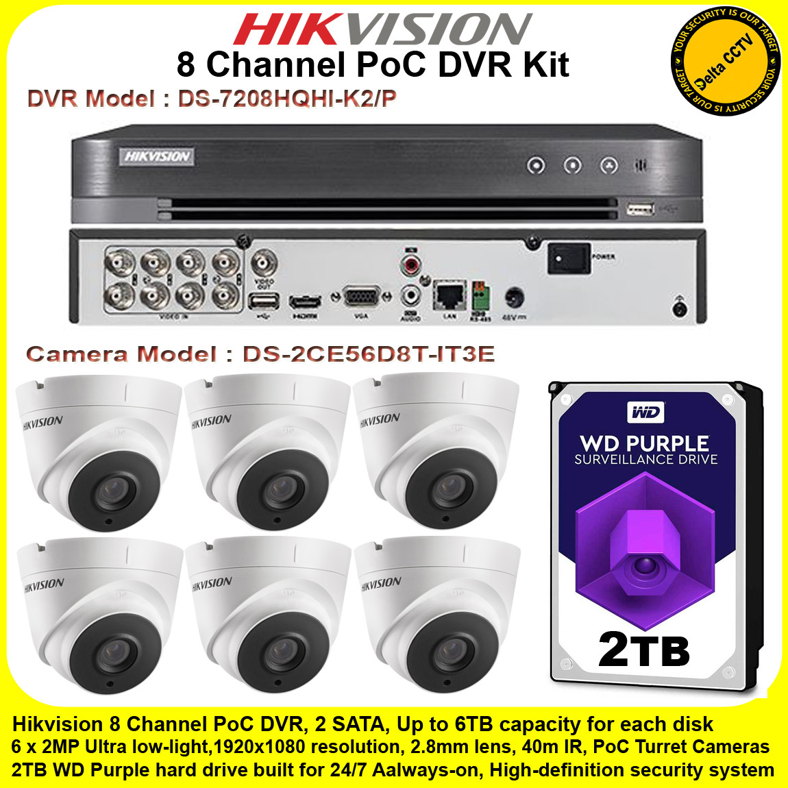 Hikvision 8 Channel PoC DVR CCTV Kit With 6 x 2MP 2 8mm fixed