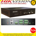 HIKVISION 1 CHANNEL DECODER 4K H.264 MPEG ALARM I/O - DS-6901UDI