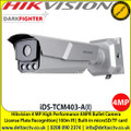 Hikvision iDS-TCM403-A(I) High Performance ANPR Bullet Camera, IR range up to 100 m, Two defined streams, Built-in microSD/TF card, up to 128G, License Plate Recognition, IP67, IK10