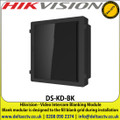 Hikvision - Video Intercom Blanking Module, Blank Modular Is Designed To The Fill Blank Grid During Installation - DS-KD-BK