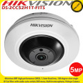 Hikvision  DS-2CC52H1T-FITS 5MP 1.1mm fixed lens fisheye 180° Indoor camera with 20m IR & built in microphone