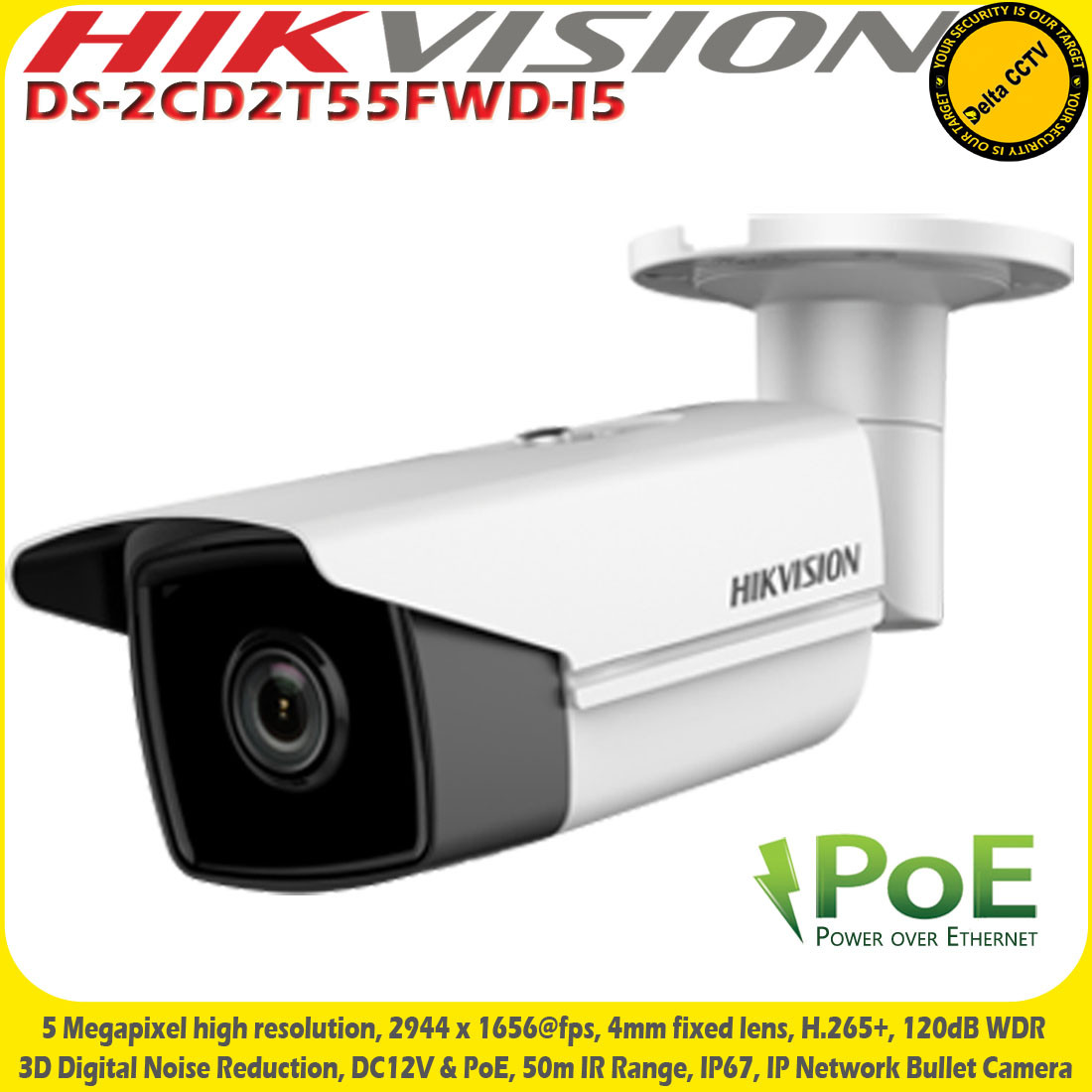 Hikvision DS-2CD2T55FWD-I5 5MP 4mm Fixed Lens 50m IR IP67 PoE IP