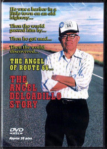The Angel Delgadillo Story Route 66 DVD front