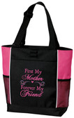 First My Mother.....Forever My Friend Tote Bag