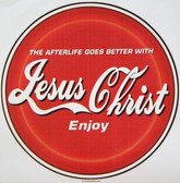 Jesus Christ T-shirt - Imprinted The Afterlife Goes Better With Jesus Christ