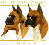 Copy of Boxer T-shirt - Imprinted Boxer My Best Friend
