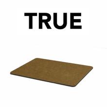 True - 963148 Cutting Board