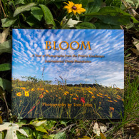 Bloom ~ A Year of Photographs from the Prairie Landscape