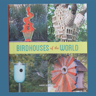 Birdhouses of the World