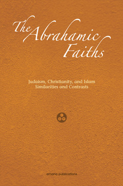 The Abrahamic Faiths