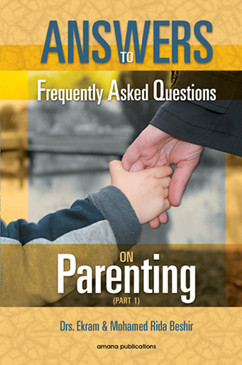 Answers to Frequently Asked  Questions on Parenting (Part 1)
