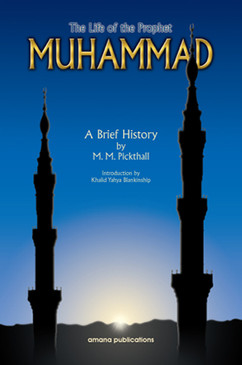 The Life of Prophet Muhammad: A Brief History