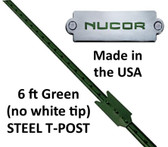 Fencing, Steel T-Post by NUCOR Solid Green 6 ft. tall (made in the USA) Available for in store pick up only
