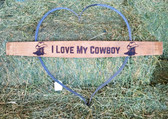 J.S. Barrel Creations Handmade Love My Cowboy Heart Wall Décor