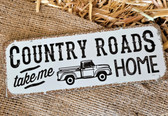 "GiftCraft Life Well Styled Country Roads ""Take Me Home"" Little Tin Sign (King City)"